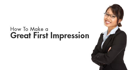 How to Make an Unforgettable First Impression